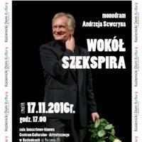 """Monodram Andrzeja Seweryna pn. """"Wokół Szekspira"""""""
