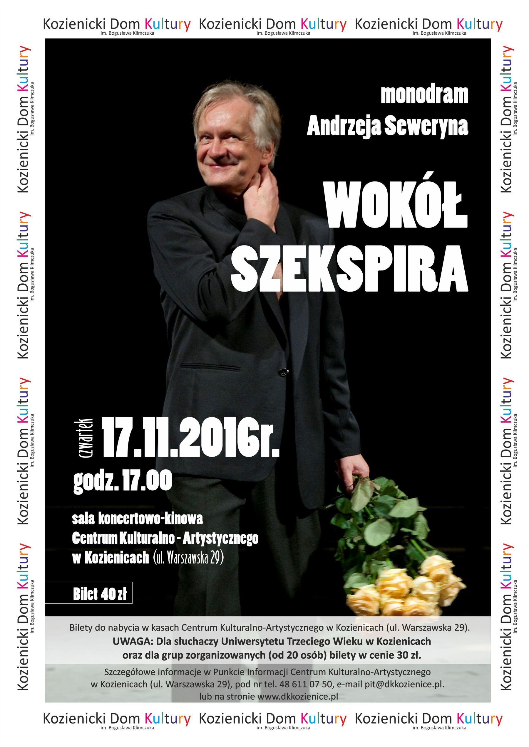 monodram Andrzeja Seweryna pn. Wokół Szekspira