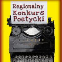 I Regionalny Konkurs Poetycki