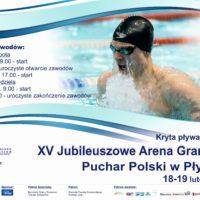 XV Jubileuszowe Arena Grand Prix Puchar Polski w Pływaniu